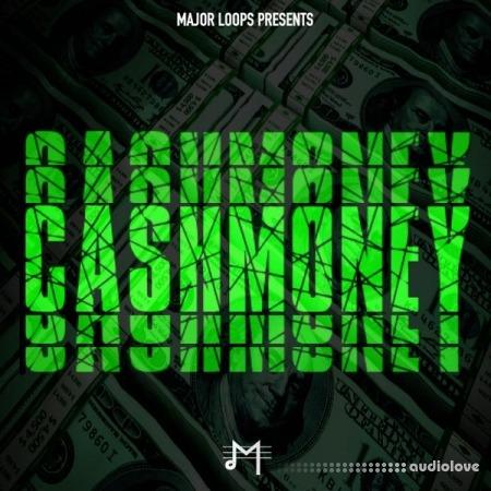 Major Loops Cash Money