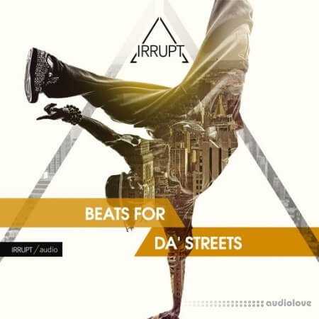 Irrupt Audio Beats For Da' Streets
