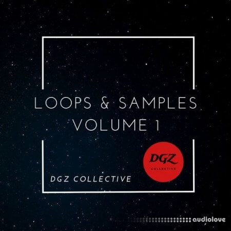 DGZ Collective Loops and Samples Volume I