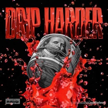 2DEEP Drip Harder