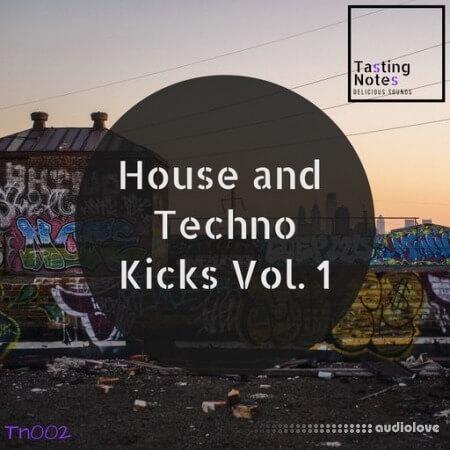 Tasting Notes House And Techno Kicks Volume 1
