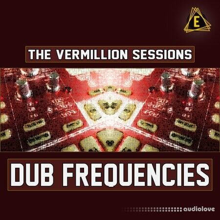 Electronisounds The Vermillion Sessions Dub Frequencies