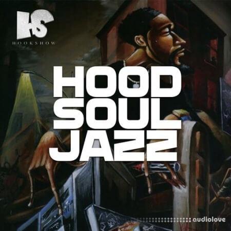 HOOKSHOW Hood Soul Jazz