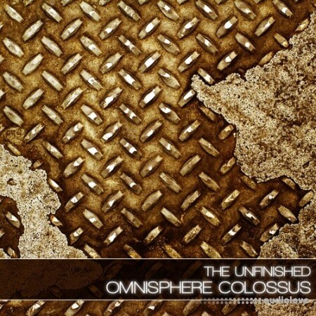 The Unfinished Omnisphere Colossus Synth Presets