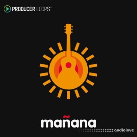 Producer Loops Manana