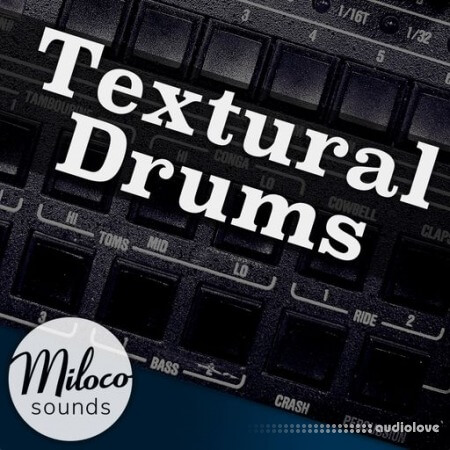 Miloco Sounds Textural Drums