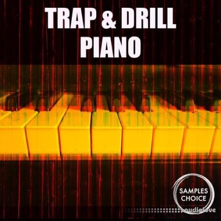 Samples Choice Trap and Drill Piano