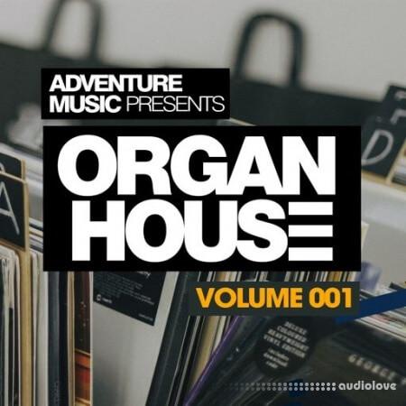 Adventure Music Organ House Vol.1