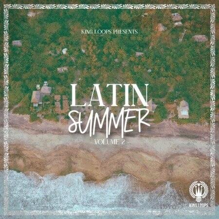 King Loops Latin Summer Volume 2