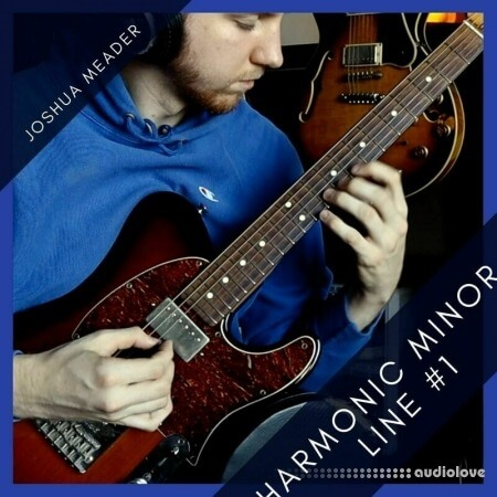 Joshua Meader ALL THREE Harmonic Minor Lines