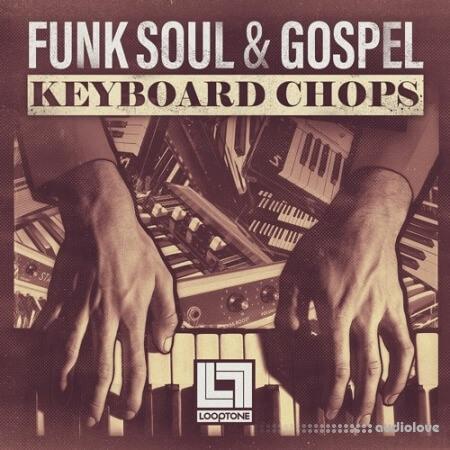 Looptone Funk, Soul and Gospel Keyboard Chops