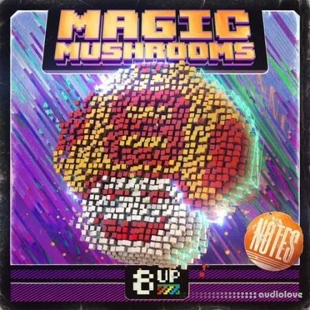 8UP Magic Mushrooms Notes