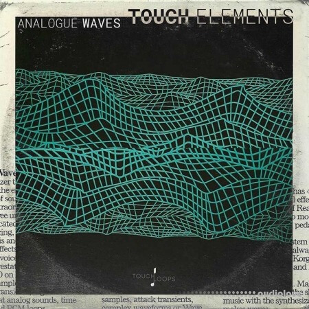 Touch Loops Analogue Waves