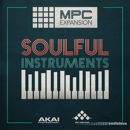 AKAI MPC Software Expansion MSX The Soulful Instruments