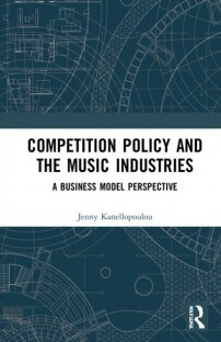 Competition Policy and the Music Industries: A Business Model Perspective
