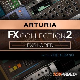 Arturia FX 2 101 The Arturia FX Collection 2 Explored