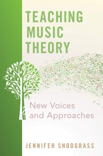 Teaching Music Theory : New Voices and Approaches