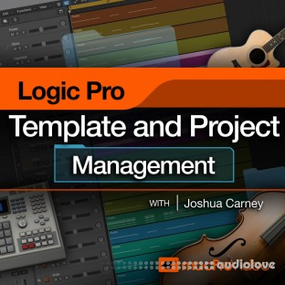 MacProVideo Logic Pro 304 Logic Pro Templates and Project Management