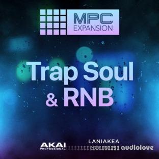 AKAI MPC Software Expansion Laniakea Sounds Trap Soul and RnB