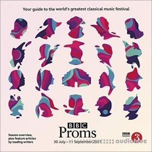 BBC Proms 2021: Festival Guide