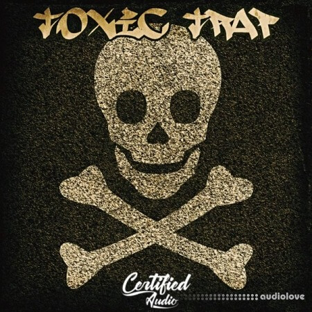 Certified Audio LLC Toxic Trap