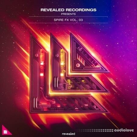 Revealed Recordings Revealed Spire FX Vol.3