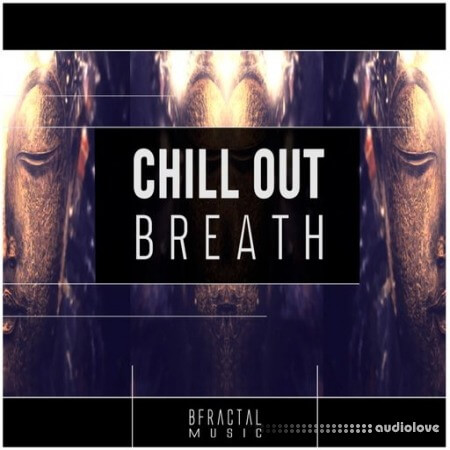 BFractal Music Chill Out Breath