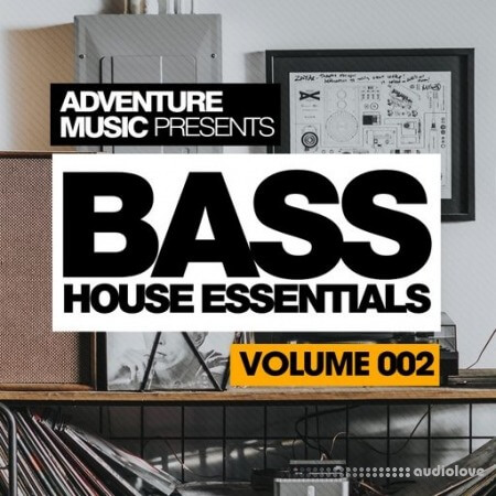 Adventure Music Bass House Essentials Vol.2