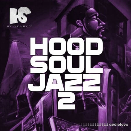 HOOKSHOW Hood Soul Jazz 2