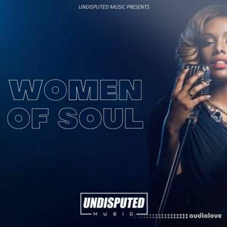 Undisputed Music Women Of Soul WAV
