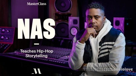 MasterClass Nas Teaches Hip-Hop Storytelling TUTORiAL