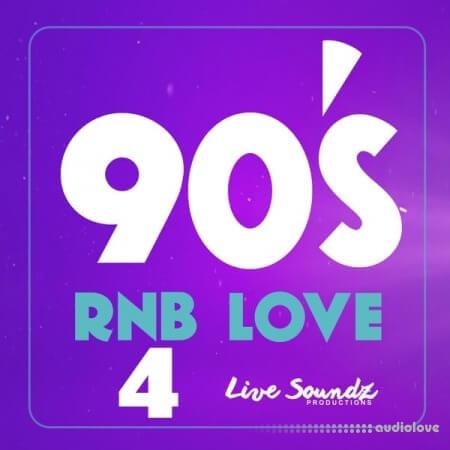 Live Soundz Productions 90'S RnB Love 4 WAV