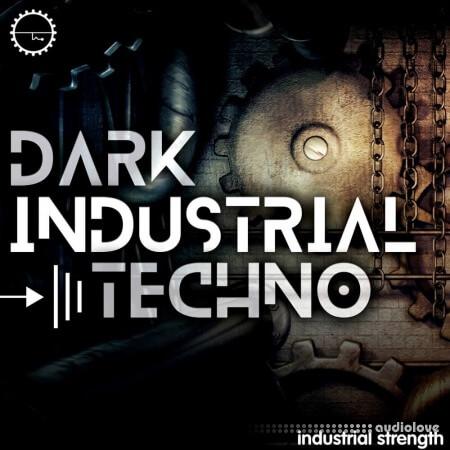 Industrial Strength Dark Industrial Techno