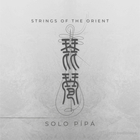 IX sounds Strings of the Orient: Solo Pipa KONTAKT