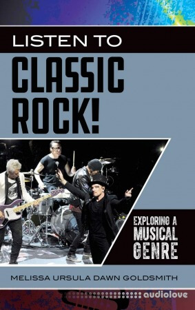 Listen to Classic Rock! Exploring a Musical Genre