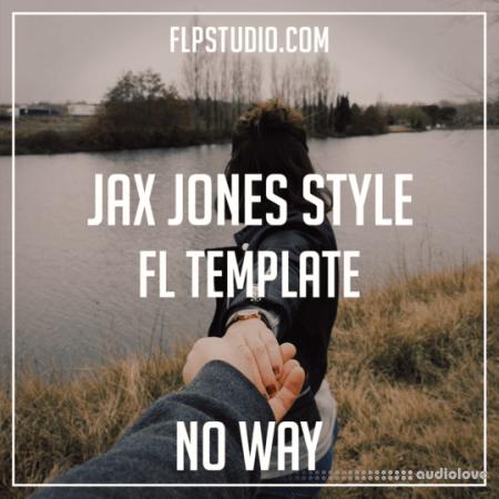 FLP Studio Jax Jones Style Fl Template - No Way (Progressive Pop)