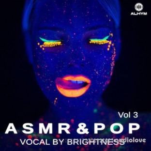 Alhym Records Brightness ASMR and Pop Vocal Vol.3