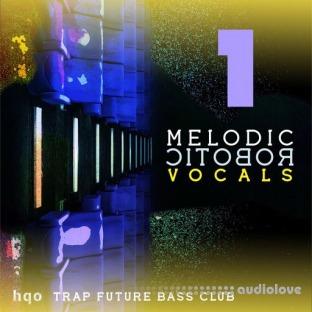 HQO Melodic Robotic Vocals 1