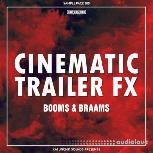 Katunchik Sounds Cinematic Trailer FX Booms and Braams