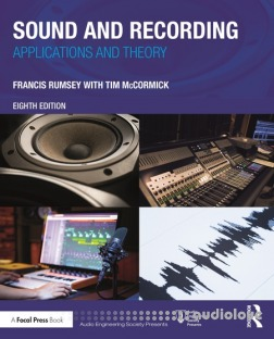 Sound and Recording: Applications and Theory, 8th Edition