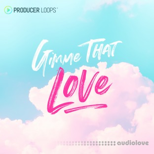 Producer Loops Gimme That Love
