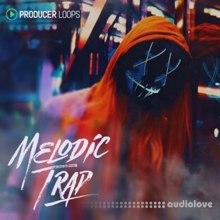 Producer Loops Melodic Trap