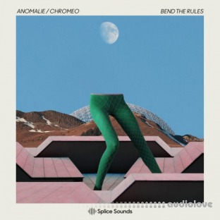 Splice Sounds ANOMALIE / CHROMEO: Bend The Rules Sample Pack