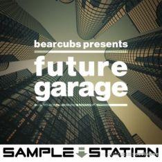 Sample Station Bearcubs Presents Future Garage