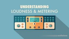 Sonic Academy Understanding Loudness and Metering with Kirk Degiorgio