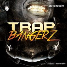 Big Fish Audio Trap Bangerz