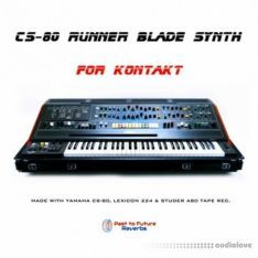 Past to Future Reverbs CS-80 Runner Blade Synth