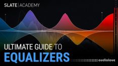 Slate Academy Ultimate Guide To EQ