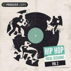 Producer Loops Hip Hop Vocal Sessions Vol.2