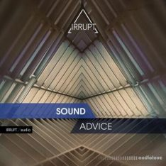 Irrupt Audio Sound Advice